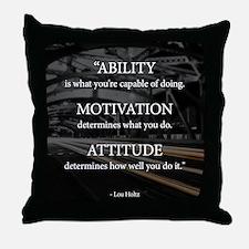 Ability Motivation Attitude Throw Pillow