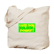 Leap Day Power! Tote Bag