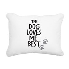 The Dog Loves Me Best Rectangular Canvas Pillow