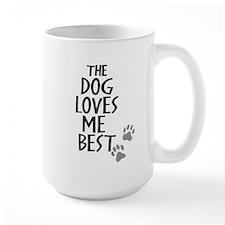 The Dog Loves Me Best Mugs
