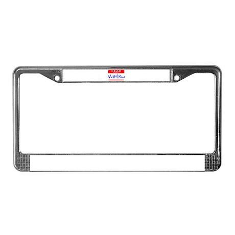 MATTHEW License Plate Frame