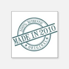 "Made in 2010 Square Sticker 3"" x 3"""