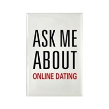 Ask Me Online Dating Rectangle Magnet