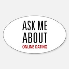 Ask Me Online Dating Oval Decal