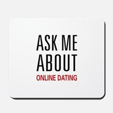 Ask Me Online Dating Mousepad