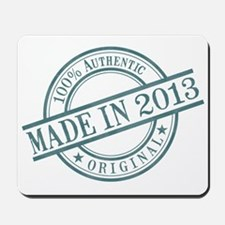 Made in 2013 Mousepad