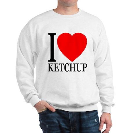 I Love Ketchup Classic Heart Sweatshirt