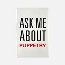 Ask Me About Puppetry Rectangle Magnet