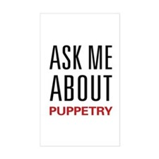 Ask Me About Puppetry Rectangle Decal