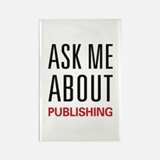 Ask Me About Publishing Rectangle Magnet