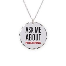 Ask Me About Publishing Necklace
