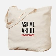 Ask Me About Psychology Tote Bag