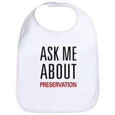 Ask Me About Preservation Bib