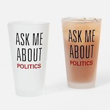 Ask Me About Politics Pint Glass