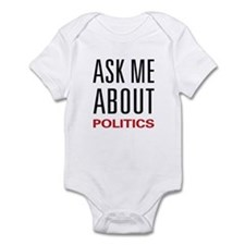 Ask Me About Politics Infant Bodysuit