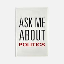 Ask Me About Politics Rectangle Magnet
