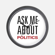 Ask Me About Politics Wall Clock