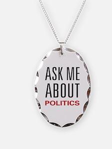 Ask Me About Politics Necklace