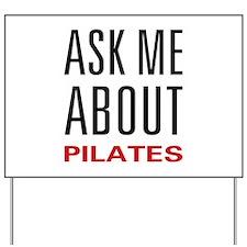 Ask Me Pilates Yard Sign
