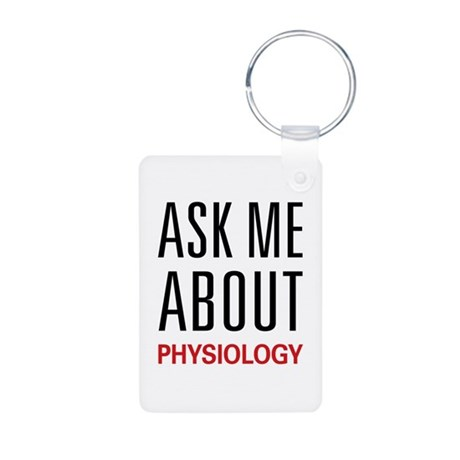 Ask Me About Physiology Aluminum Photo Keychain