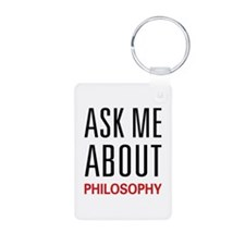 Ask Me About Philosophy Keychains