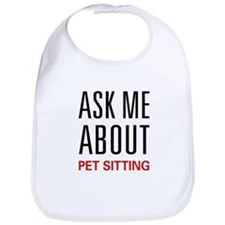 Ask Me About Pet Sitting Bib