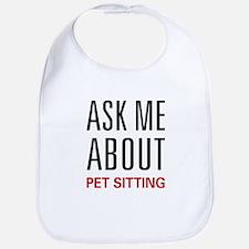 Ask Me About Pet Sitting Bib