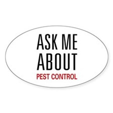 Ask Me About Pest Control Oval Decal