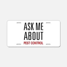 Ask Me About Pest Control Aluminum License Plate