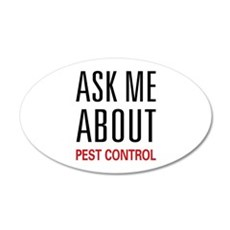 Ask Me About Pest Control 22x14 Oval Wall Peel