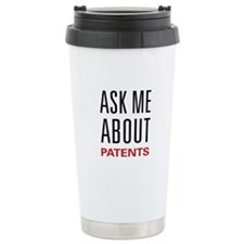 Ask Me About Patents Travel Coffee Mug