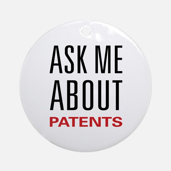 Ask Me About Patents Ornament (Round)