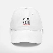 Ask Me About Papier-mâché Baseball Baseball Cap