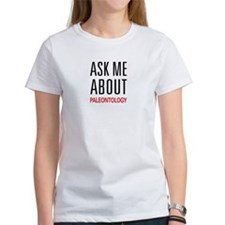 Ask Me About Paleontology Tee