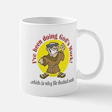 God's Work... Mug