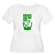 Drugs Are My T-Shirt