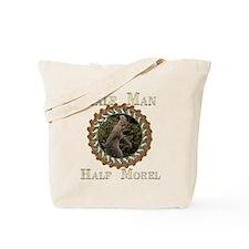 Half man half morel Tote Bag