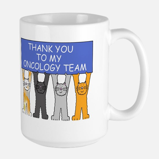 Thanks to my oncology team. Mugs