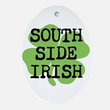 SOUTH SIDE IRISH Ornament (Oval)