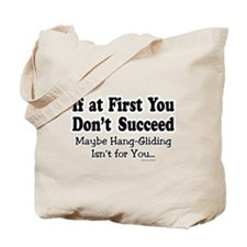 Don't Hang Glide Tote Bag