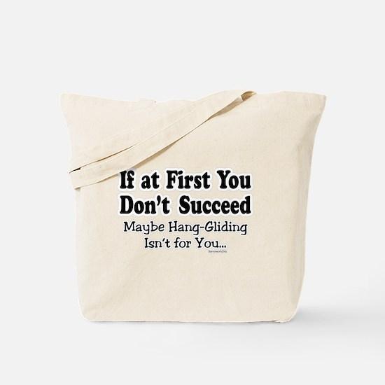 Don't Hang Glide Tote Bag