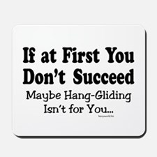Don't Hang Glide Mousepad
