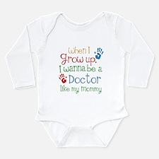 Doctor Like Mommy Long Sleeve Infant Bodysuit