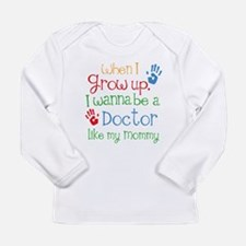 Doctor Like Mommy Long Sleeve Infant T-Shirt