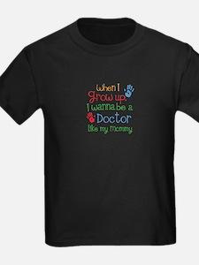 Doctor Like Mommy T
