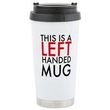 This is a Left Handed Travel Mug