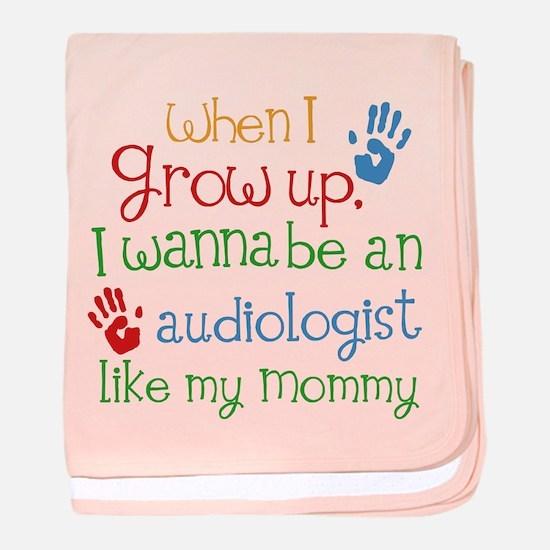 Audiologist Like Mommy baby blanket