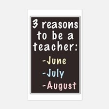 Reasons to be a Teacher Rectangle Decal