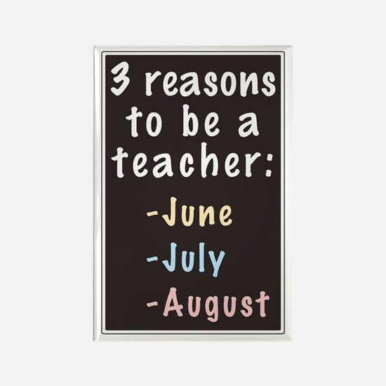 Reasons to be a Teacher Rectangle Magnet