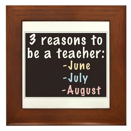 Reasons to be a Teacher Framed Tile